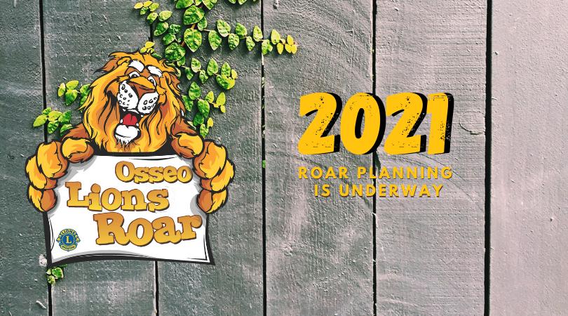 2021 Lions Roar Planning Underway
