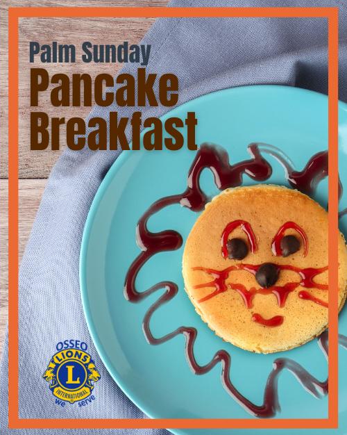 Osseo Lions Palm Sunday Pancake Breakfast